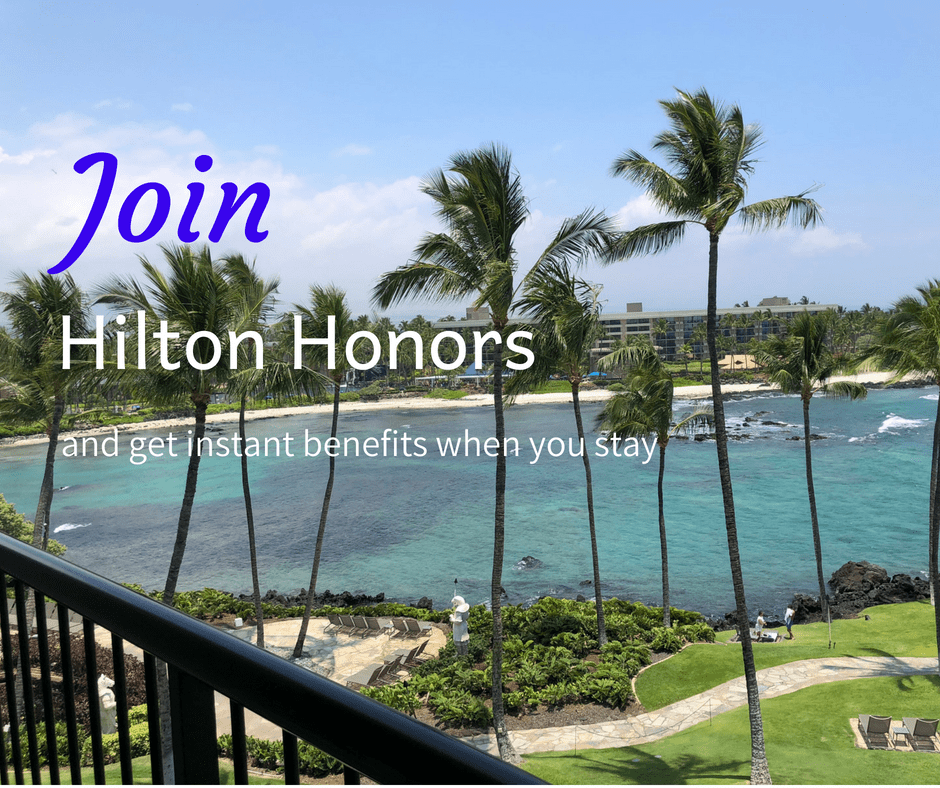 Join Hilton Honors and get instant benefits when you stay